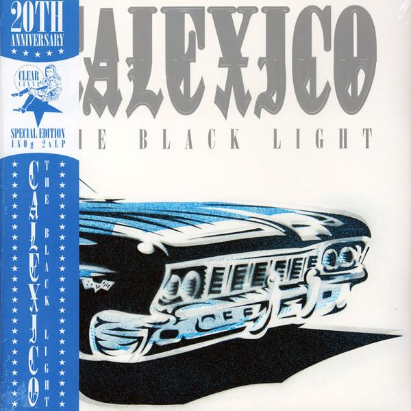 Calexico - The Black Light (20th Anniv. Ltd. Clear Vinyl)