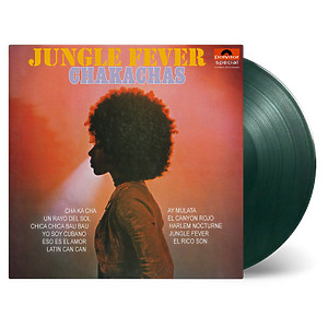 Chakachas - Jungle Fever (Ltd. Dark Green Vinyl)