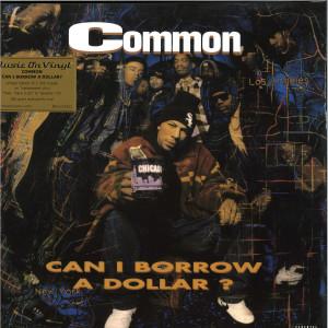 Common - Can i Borrow A Dollar (Ltd. tranp. 180g LP)