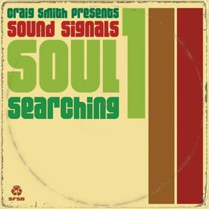 Craig Smith and Andrew McGroarty present Sound Sig - Soul Searching Volume 1