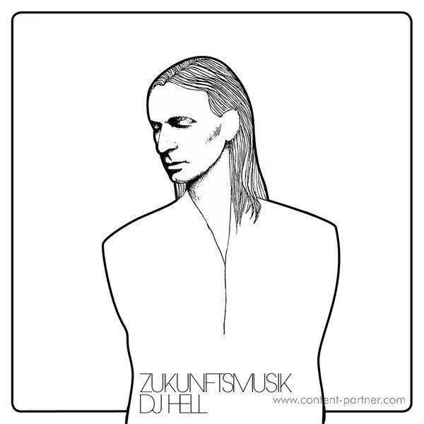 DJ Hell (CD) - Zukunftsmusik