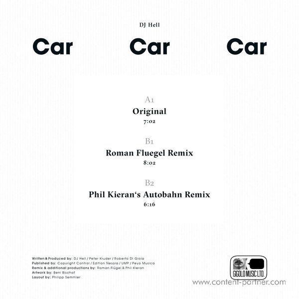 DJ Hell - Car Car Car (incl. Roman Flügel, Phil Kieran Rmxs) (Back)