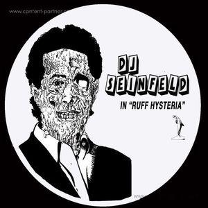 DJ Seinfeld - Ruff Hysteria