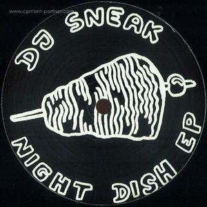 DJ Sneak - Night Dish Ep