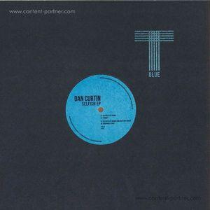 Dan Curtin - Selfish EP
