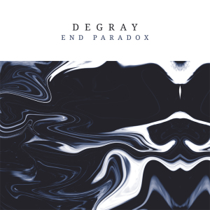 Degray - End Paradox