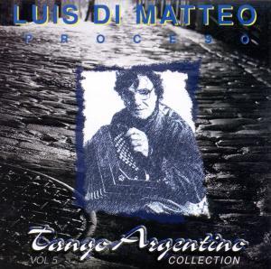 Di Matteo,Luis - Proceso Tango Argentino