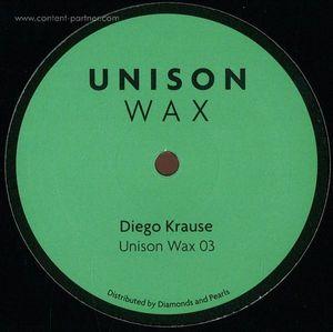 Diego Krause - Unison Wax 03 (Vinyl Only)