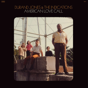 Durand Jones & The Indications - American Love Call (Ltd. transp. oranges Vinyl)