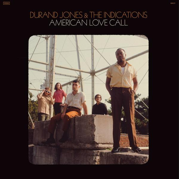 Durand Jones & The Indications - American Love Call (Ltd. transp. oranges Vinyl)