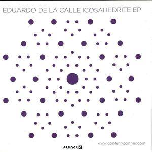 Eduardo De La Calle - Icosahedrite EP