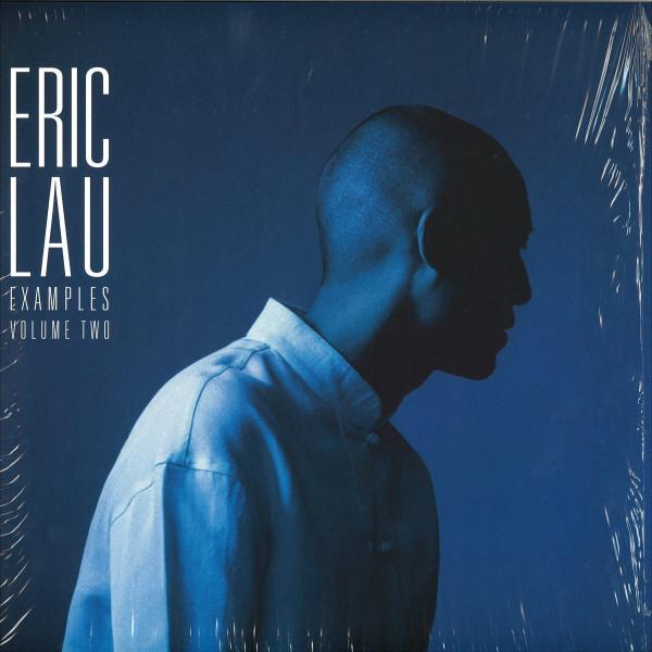 Eric Lau - Examples Vol. 2 (LP)