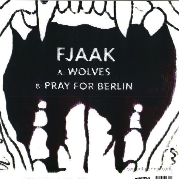 FJAAK - Wolves / Pray For Berlin