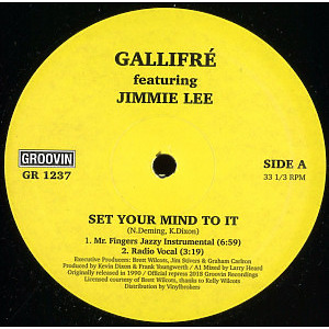 Gallifre' featuring Jimmie Lee - Set Your Mind To It
