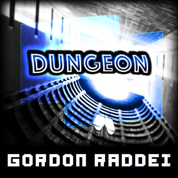 Gordon Raddei - Break Down / Dungeon (Back)