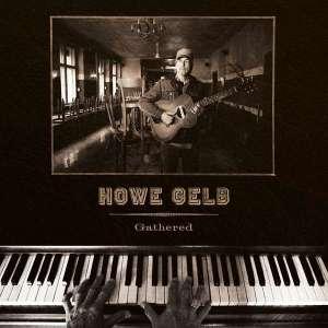 Howe Gelb - Gathered (LP)