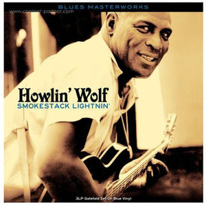 Howlin' Wolf - Smokestack Lightnin' (3LP)