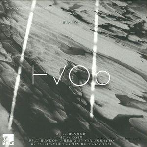 Hvob - Window (Acid Pauli, Gui Boratto Rmx)