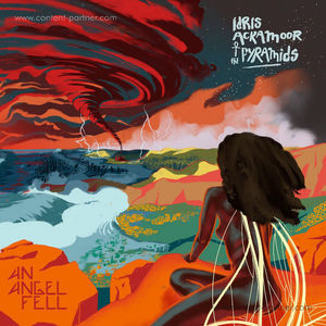Idris Ackamoor/The Pyramids - An Angel Fell (2LP)