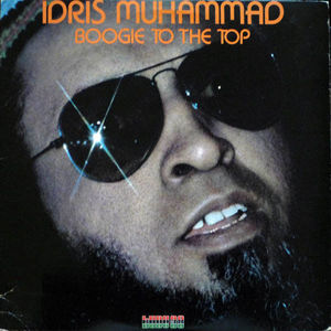 Idris Muhammad - Boogie to the Top (Young Pulse Remix)