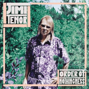 Jimi Tenor - Order Of Nothingness (LP)