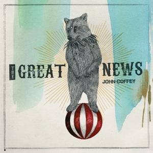 John Coffey - The Great News