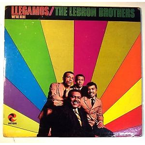 Lebron Brothers - Llegamos: We're Here (LP)