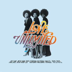 Love Unlimited - The Uni, MCA & 20th Century Records Singles