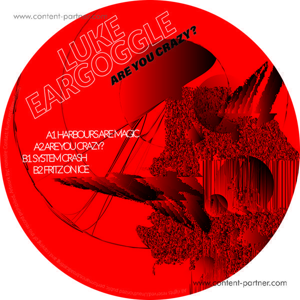 Luke Eargoggle - Are you crazy?