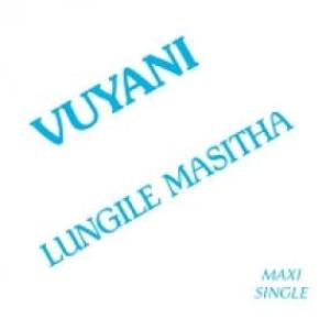 Lungile Masitha - Vuyani