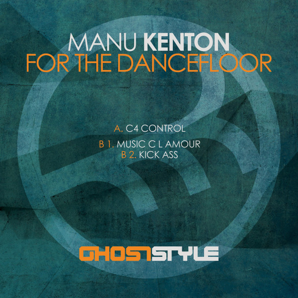 MANU KENTON - FOR THE DANCEFLOOR
