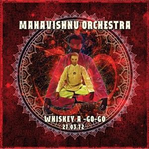 Mahavishnu Orchestra - Whiskey A Go-Go 27 March 1972