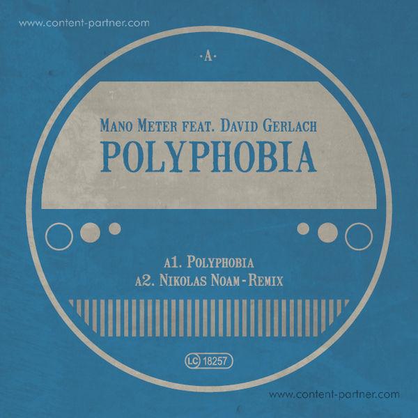 Mano Meter - Polyphobia (feat. David Gerlach)