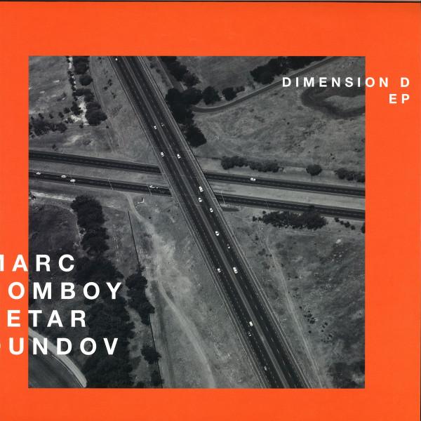Marc Romboy & Petar Dundov - Dimension D EP