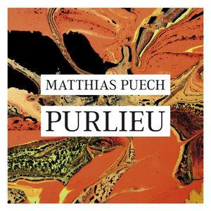 Matthias Puech - Purlieu