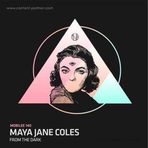 Maya Jane Coles - From The Dark
