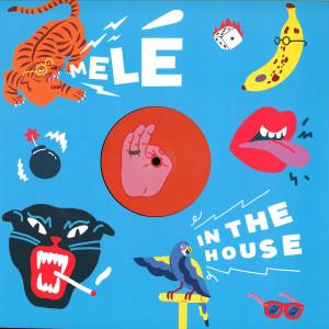 Mele - Mele In The House Sampler
