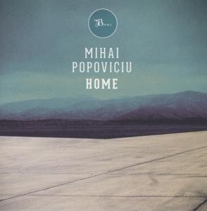 Mihai Popoviciu - Home (CD)