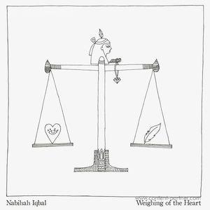 Nabihah Iqbal - Weighing Of The Heart (LP+MP3)