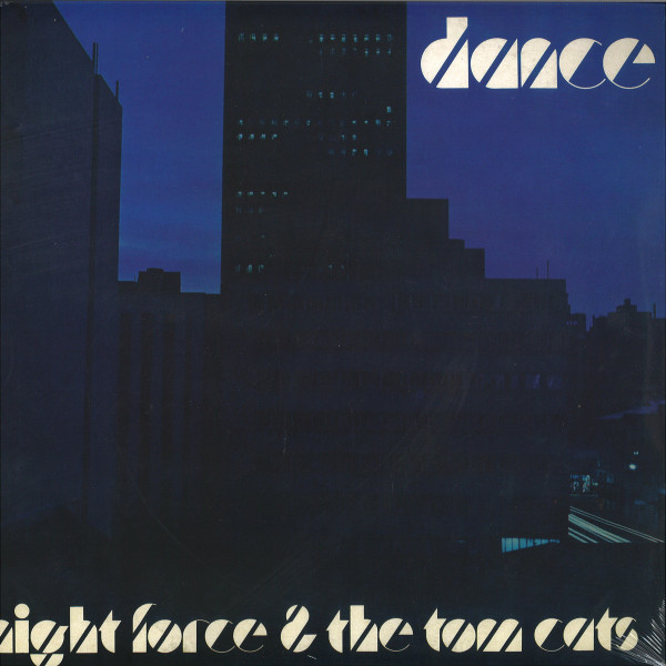 Night Force, The Tom Cats - Dance