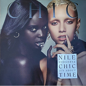 Nile Rodgers & Chic - It's About Time (LP)