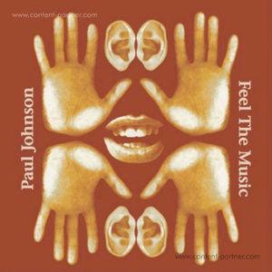 Paul Johnson - Feel The Music (Ltd. Reissue 2LP)