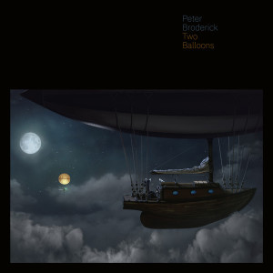 Peter Broderick - Two Balloons (Ltd. 10
