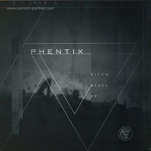 Phentix - Pitch Black EP