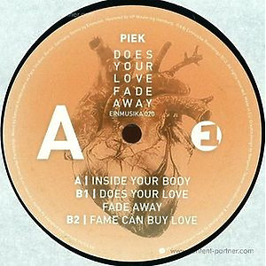 Piek - Does Your Love Fade Away