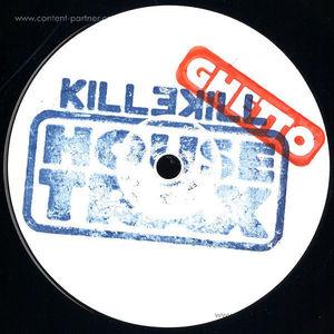 Andrew Soul / Dirtbox - Killekill Ghetto House Trax