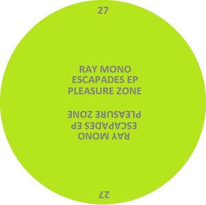 Ray Mono - Escapades EP