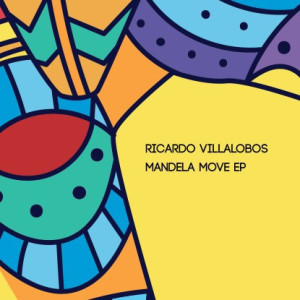 Ricardo Villalobos - Mandela Move EP (2x12