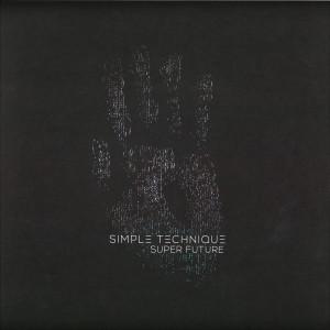 Simple Technique - Super Future EP (Back)