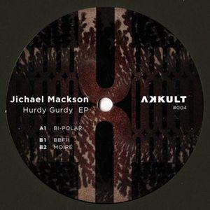 Jichael Mackson - Hurdy Gurdy EP
